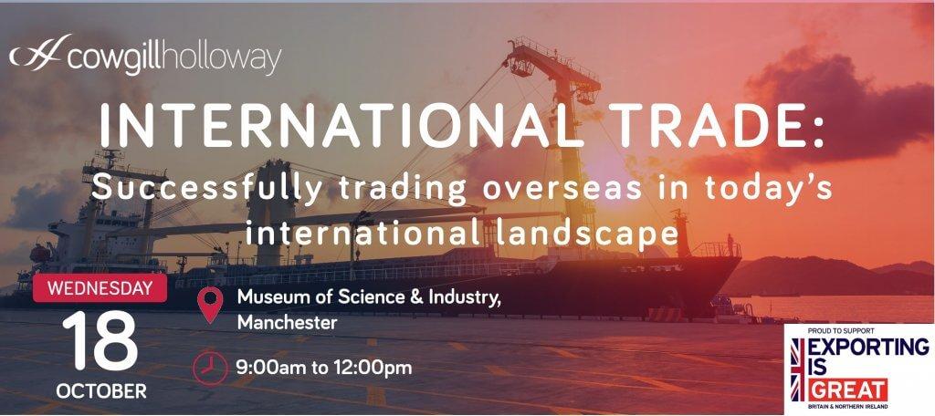 Cowgill Holloway International Trade event